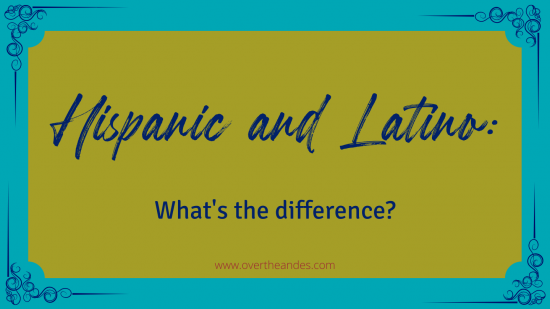 The difference between Hispanic and Latino