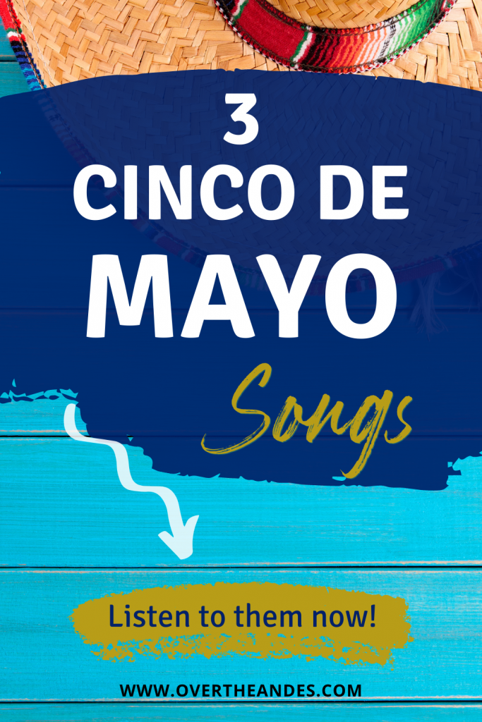 3 Cinco de Mayo Songs to celebrate the day. Two songs ideal for the kids and one in the traditional ranchera style