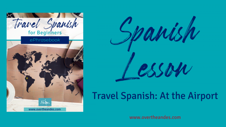 Travel Spanish At the Airport with free ePhrasebook