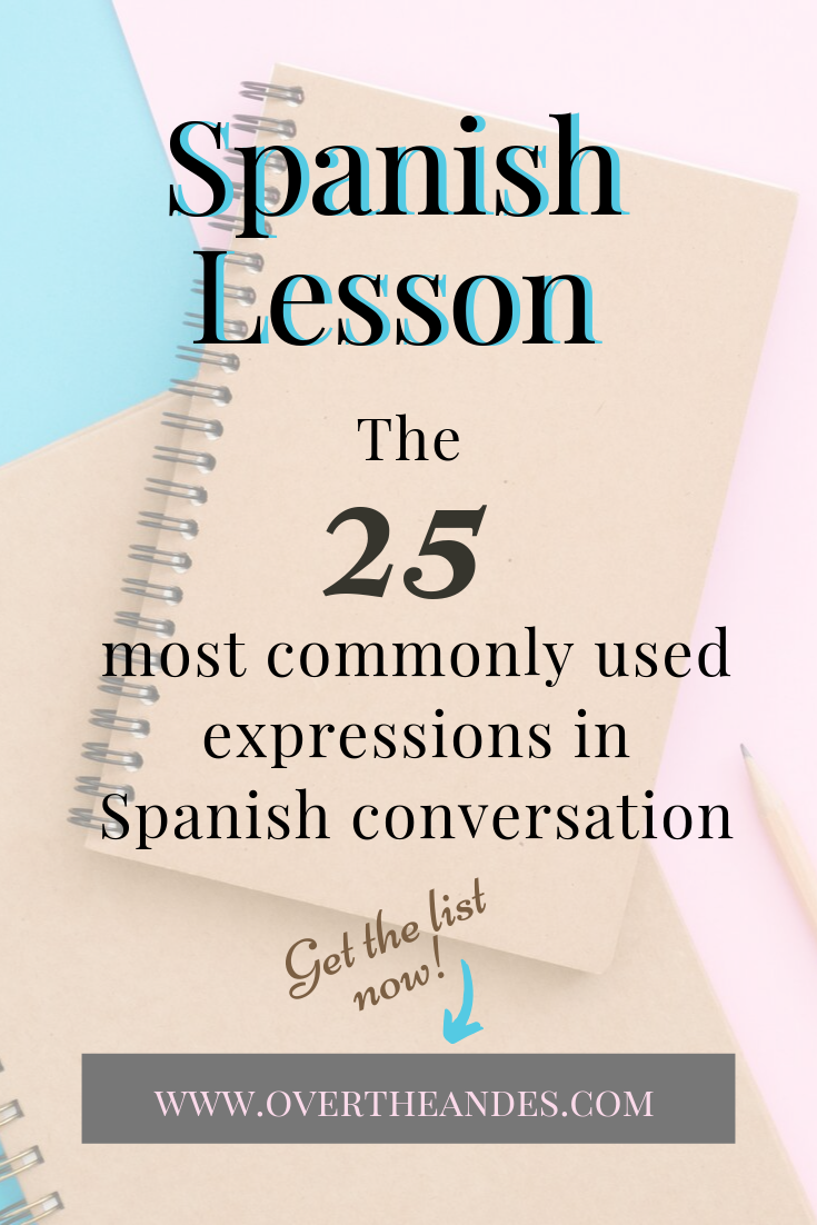 25 most used spanish expressions
