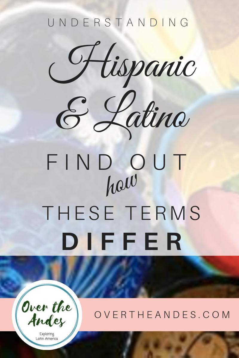 Differences between the terms Hispanic and Latino