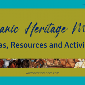 Hispanic Heritage Month - Over 26 Ideas resources and activities