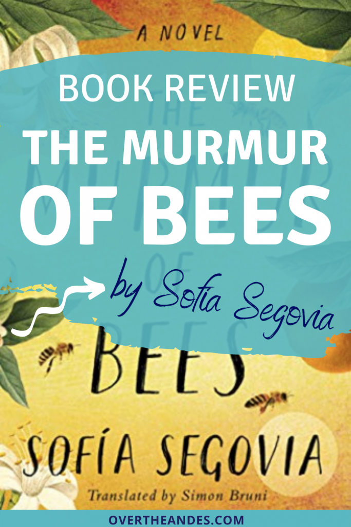 Book cover for the murmur of bees by sofia segovia overlayed with blue book review description