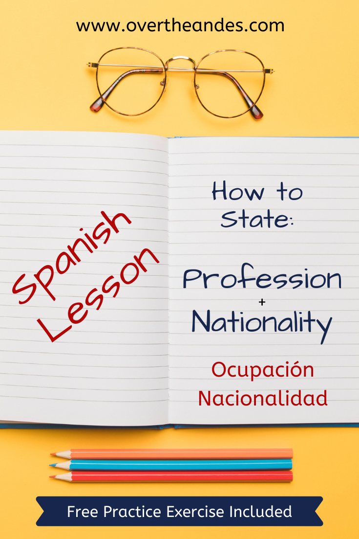 Spanish lesson on Occupation and Nationality
