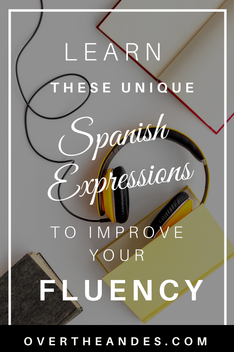 25 hilarious spanish expressions