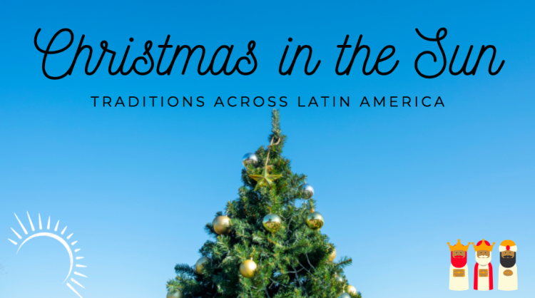 Latin American Christmas Traditions in the Sun