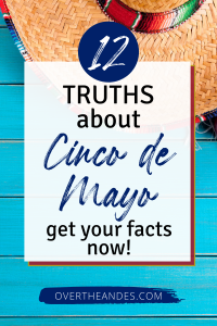 12 facts about cinco de mayo