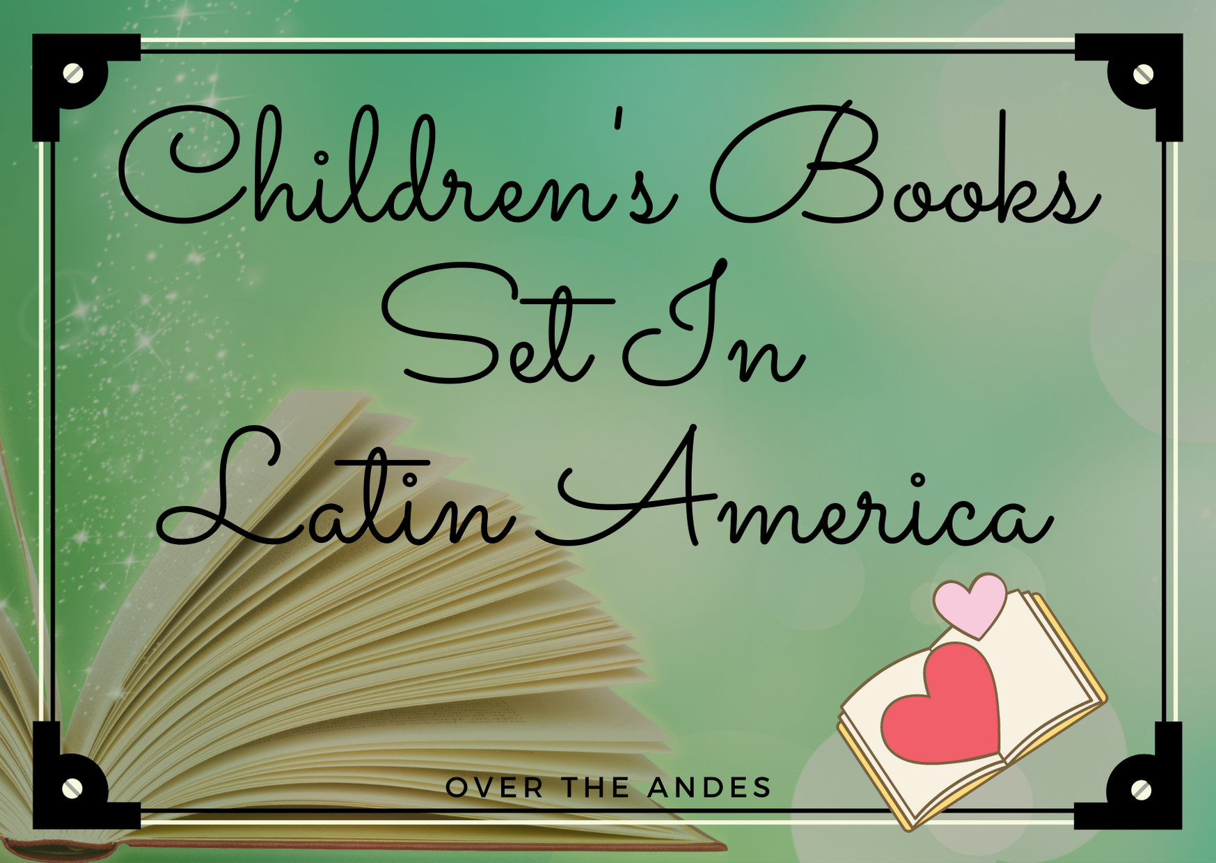 Children's books set in latin america
