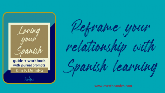 Reframe your relationship with Spanish learning header image for blog post