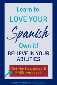 learn to love your Spanish with the free motivational guide and workbook