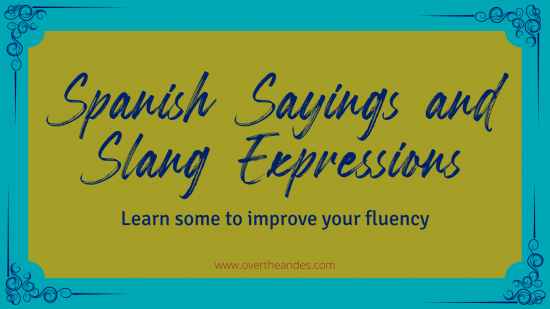 Spanish Sayings and Expressions