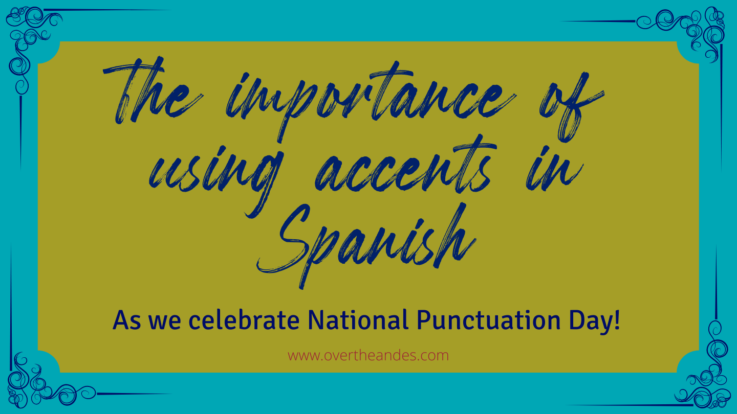 National Punctuation Day - And the use of special characters in Spanish