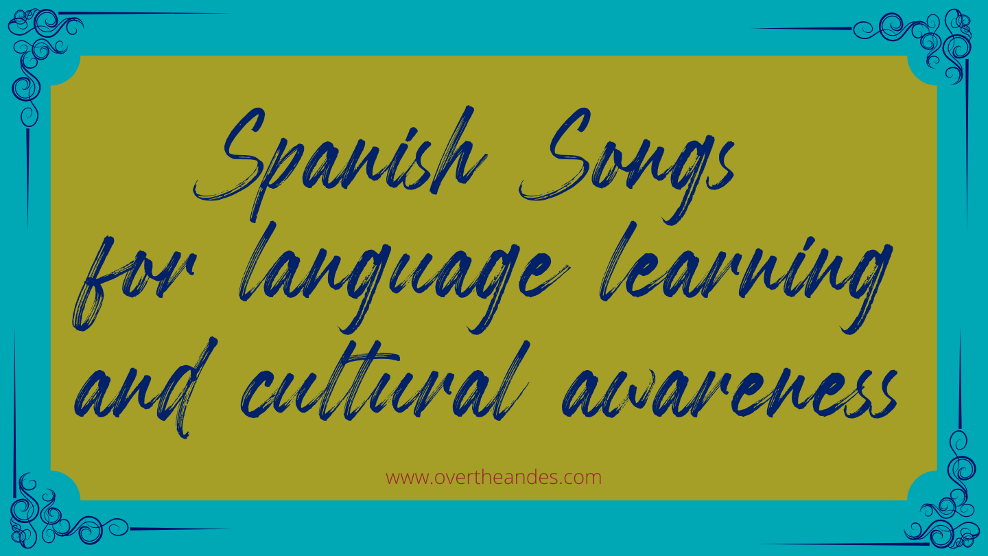 Spanish Songs For Language Learning